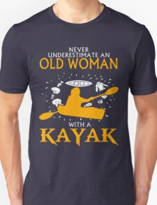 Never Underestimate an Old Woman with a Kayak Unisex T-Shirt