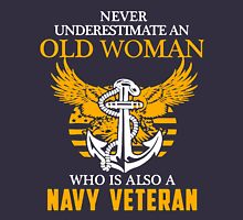 Never Underestimate an Old Woman who is also a Navy Veteran Women's Relaxed Fit T-Shirt