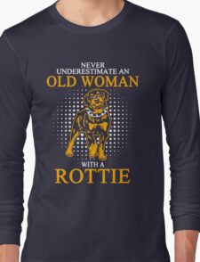 Never Underestimate an Old Woman with a Rottie T-Shirt