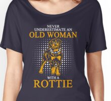 Never Underestimate an Old Woman with a Rottie Women's Relaxed Fit T-Shirt