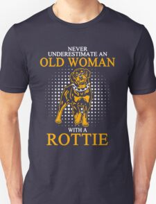 Never Underestimate an Old Woman with a Rottie Unisex T-Shirt