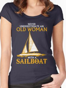 Never Underestimate an Old Woman with a Sailboat Women's Fitted Scoop T-Shirt