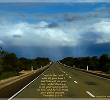 Proverbs 3:5-6 straight road by outbackjack