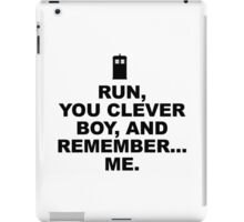 RUN YOU CLEVER BOY - Doctor Who iPad Case/Skin