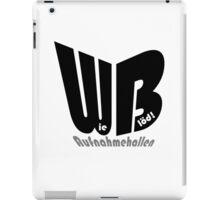 WB - Wie Blöd -Aufnahmehallen iPad Case/Skin