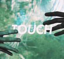 TOUCH Sticker
