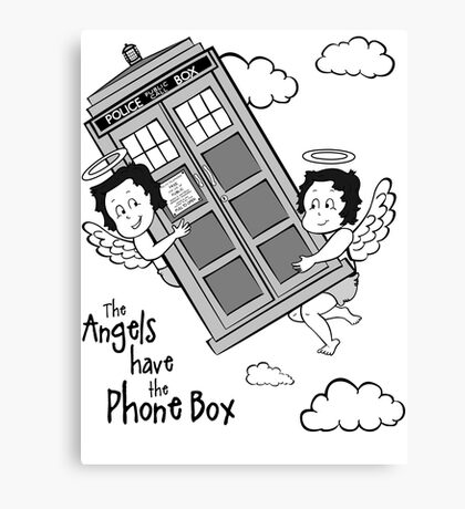 The Angels have the Phone Box - Version 3 BW (for light tees) Canvas Print