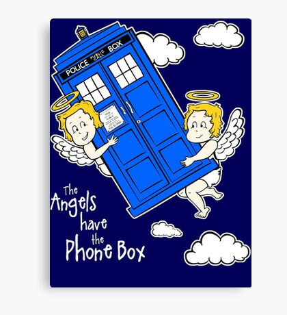 The Angels have the Phone Box - Version 4 (for dark tees / white outlines)  Canvas Print