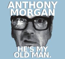 Anthony Morgan - He's My Old Man Kids Tee
