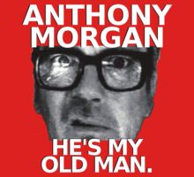 Anthony Morgan - He's My Old Man Baby Tee