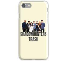 Shadowhunters Trash iPhone Case/Skin
