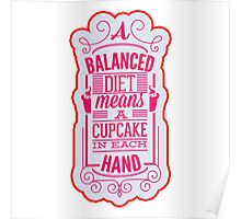 Balanced diet with cupcake Poster
