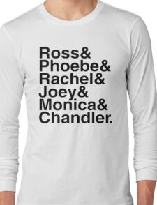 Friends - Names  Long Sleeve T-Shirt