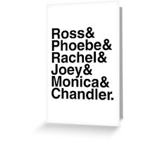 Friends - Names  Greeting Card