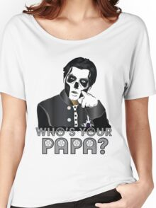 WHO'S YOUR PAPA? - papa 3 - design 4 Women's Relaxed Fit T-Shirt