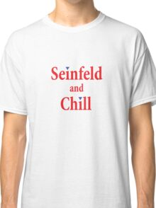Seinfeld and Chill Classic T-Shirt