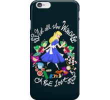 Not All Who Wonder are Lost iPhone Case/Skin