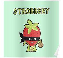 Strobbery Poster