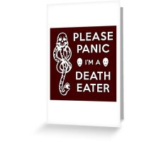 Please Panic I'm a Death Eater Greeting Card