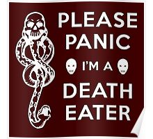 Please Panic I'm a Death Eater Poster