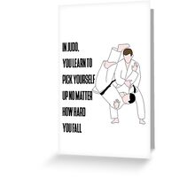 Judo Quote Greeting Card