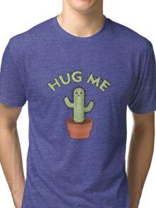 Hug me - Cactus Tri-blend T-Shirt