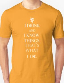 I Drink And Know Things Game T-Shirt