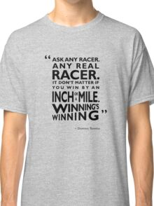 Ask Any Racer Classic T-Shirt