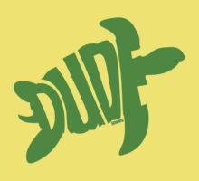 Dude (Green) Kids Tee