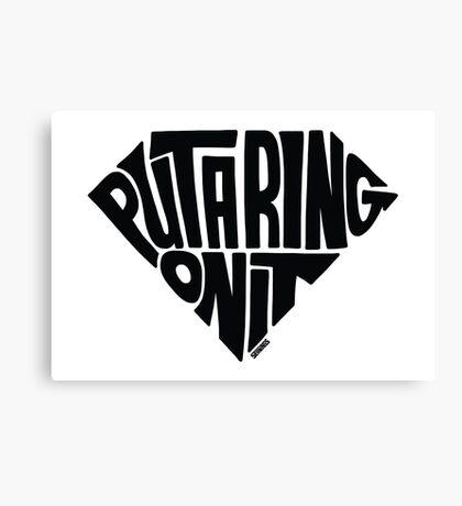 Put A Ring On It (Black) Canvas Print