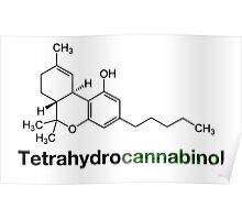 THC Tetrahydrocannabinol Chemical Formula Compound  Poster