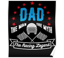 Dad The Racing Legend Poster
