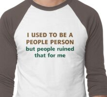 People Person Humor  Men's Baseball ¾ T-Shirt