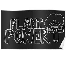 Plant Power- inverted colours Poster