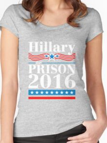 Hillary Clinton For Prison 2016 Gifts Women's Fitted Scoop T-Shirt