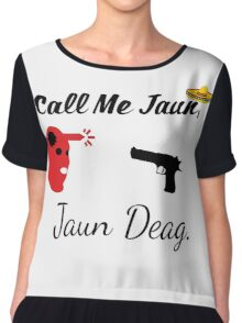 Juan Deag My friend Chiffon Top