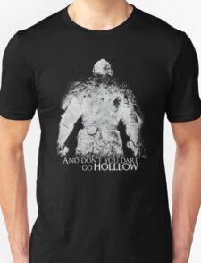 Don't Dare go Hollow T-Shirt