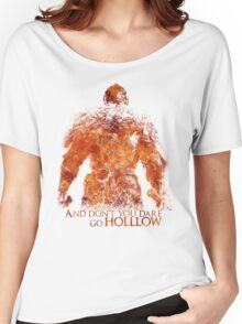 Don't Dare go Hollow - Flame Women's Relaxed Fit T-Shirt