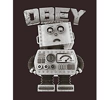 Obey The Robot Photographic Print