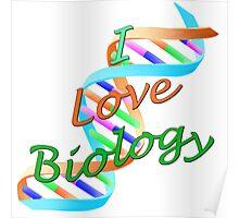 I Love Biology Poster