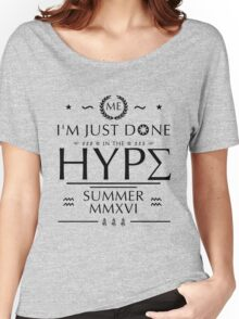 Done in the Hype Women's Relaxed Fit T-Shirt
