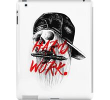HARD WORK. iPad Case/Skin