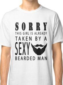 This Girl Is Taken Bearded Husband Boyfriend Classic T-Shirt