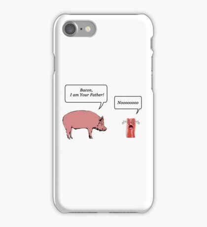 Bacon, I am your farther! - Star Wars Parody iPhone Case/Skin