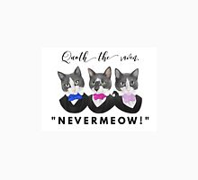 Nevermeow Unisex T-Shirt