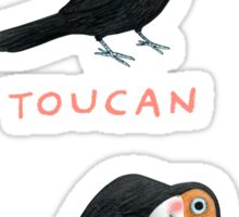 Toucan Toucan't Sticker
