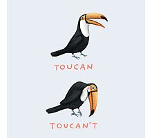 Toucan Toucan't Photographic Print