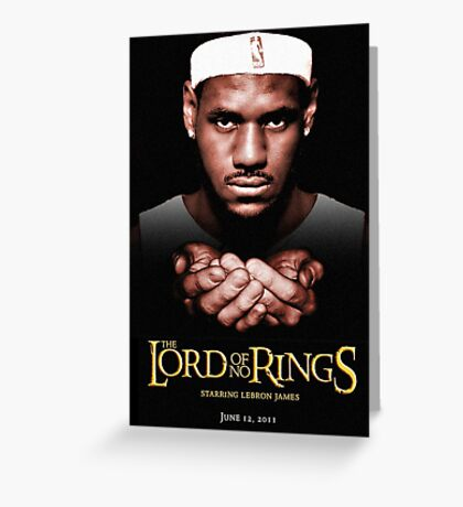 Lord Of No RIngs - Poor Lebron Greeting Card
