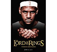 Lord Of No RIngs - Poor Lebron Photographic Print