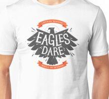 Where Eagles Dare Unisex T-Shirt